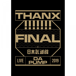 【通常盤】LIVE DA PUMP 2021 THANX!!!!!!! FINAL at 日本武道館