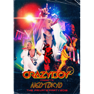 CRAZYBOY presents NEOTOKYO ~THE PRIVATE PARTY 2020~