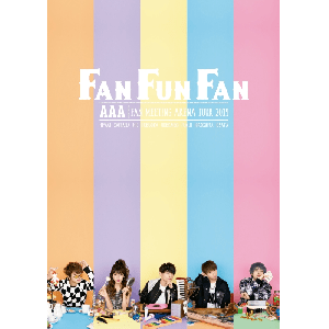AAA FAN MEETING ARENA TOUR 2019 ~FAN FUN FAN~