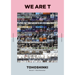 We Are T ~Third Memories~